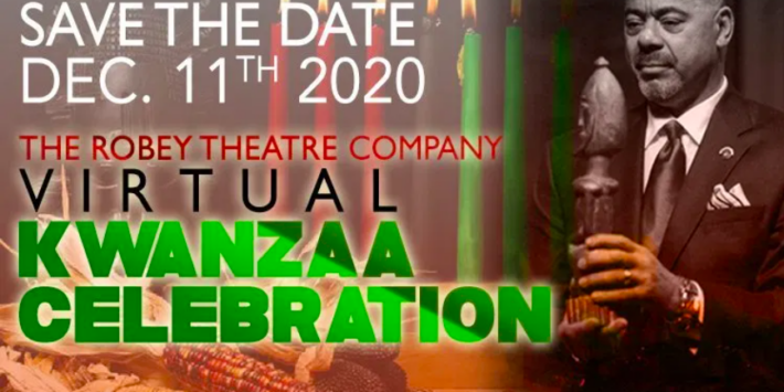 The Robey Theatre Company's Virtual Kwanzaa Celebration