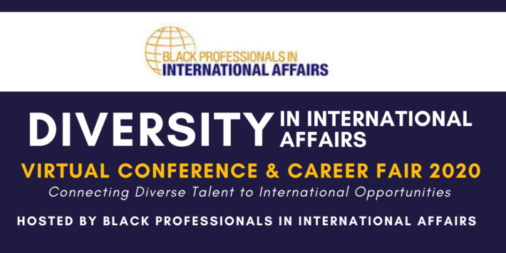 BPIA Diversity in International Affairs Virtual Conference and Career Fair 2020