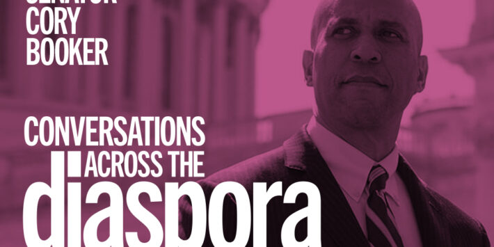 Conversations Across the Diaspora with guest Senator Cory Booker