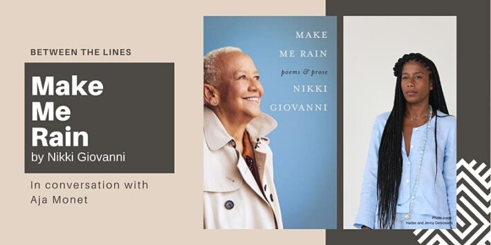 Between the Lines: Make Me Rain by Nikki Giovanni